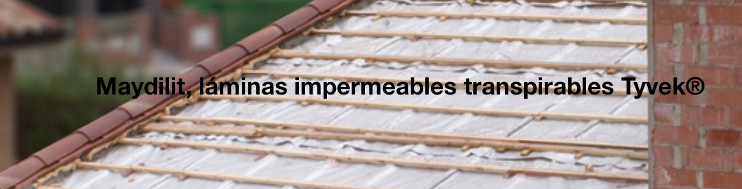 Maydilit, láminas impermeables transpirables