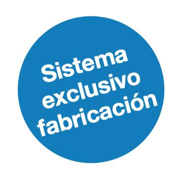 SISTEMA EXCLUSIVO DE FABRICACION